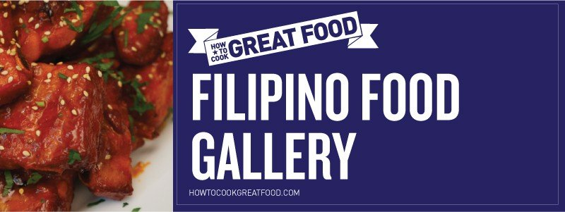 How To Cook Great Food - Online Video Cooking Tutorials - HTCG Filipino Pinoy Food Gallery