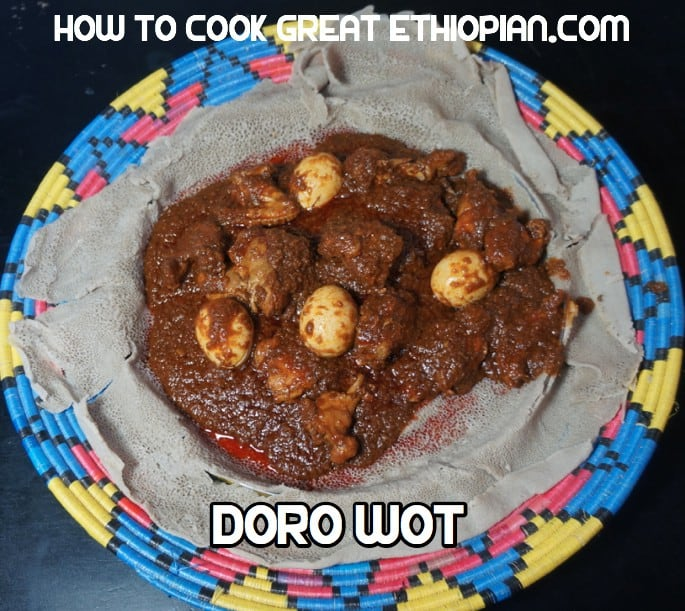 The top ten must have ethiopian food recipes how to cook great ethiopian food doro wot wet wat chicken injera forumfinder Choice Image
